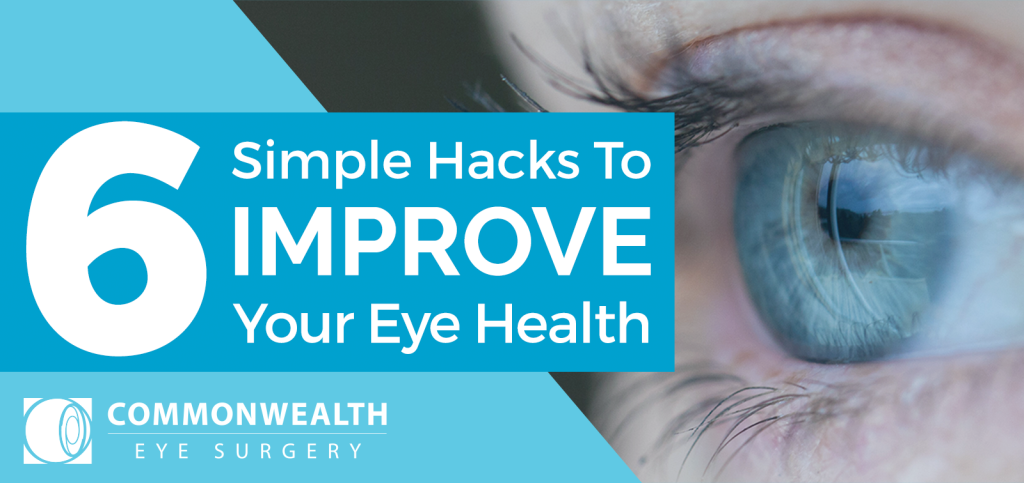 6 Simple Hacks to Improve Your Eye Health